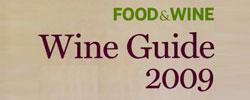 Food & Wine – wine guide 2009